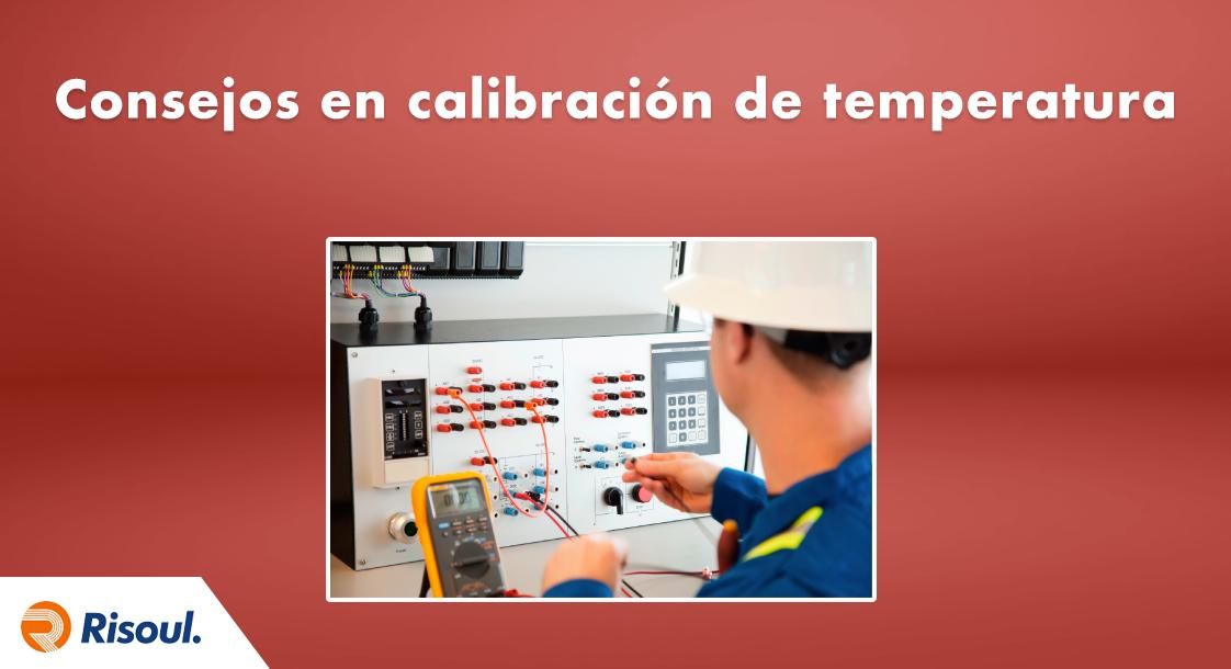 Consejos en calibración de temperatura