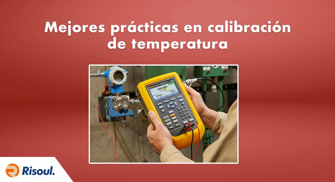 Mejores prácticas en calibración de temperatura