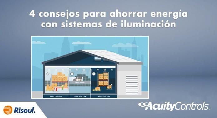 4 consejos para ahorrar energía con sistemas de iluminación Acuity Brands