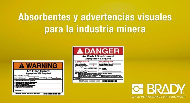 Soluciones Brady de absorbentes y advertencias visuales para la industria minera