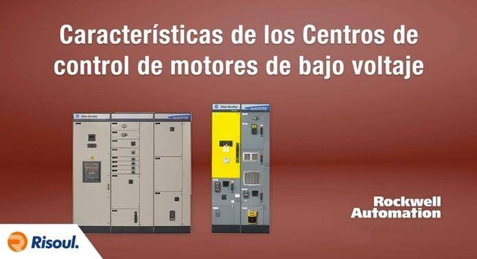 Características de los Centros de control de motores de bajo voltaje rockwell.jpg