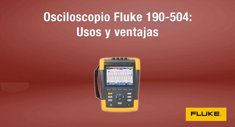 Osciloscopio Fluke 190-504