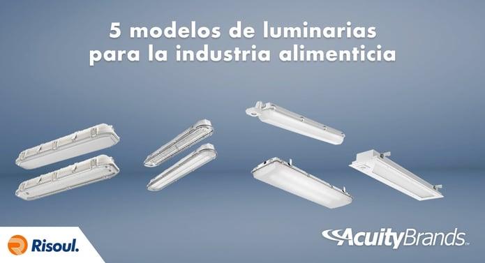 5 modelos de luminarias Lithonia para la industria Alimenticia