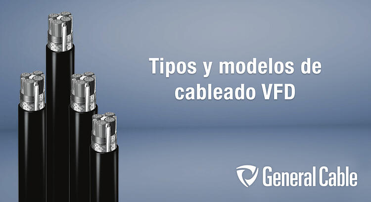 Beneficios de invertir en un cableado VFD marca General Cable