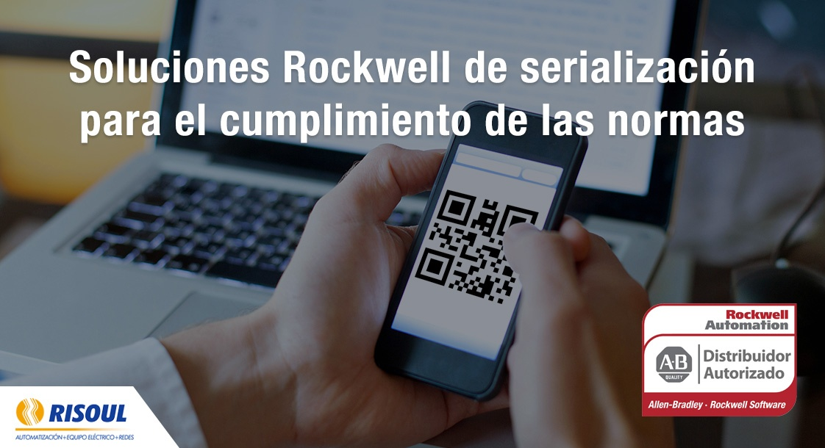 Soluciones Rockwell Automation de serialización para el cumplimiento de las normas