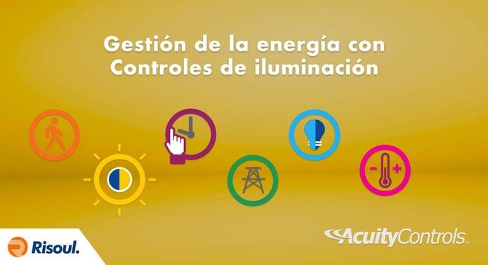 Gestión de la energía con Controles de iluminación Acuity Brands