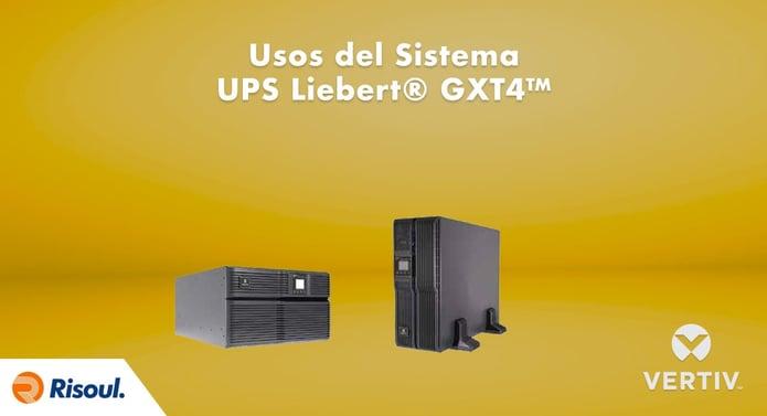 Usos del Sistema de UPS Liebert® GXT4™ de Vertiv