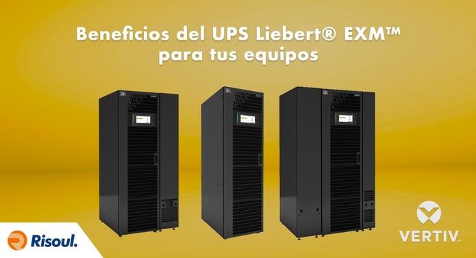 Beneficios del UPS Liebert® EXM™ Vertiv para tus equipos