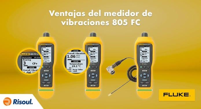 Ventajas del medidor de vibraciones Fluke 805 FC