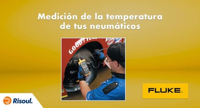 Medición de la temperatura de tus neumáticos con equipos Fluke