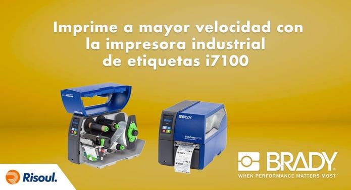 Imprime a mayor velocidad con la impresora industrial de etiquetas Brady Printer i7100