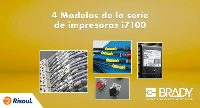 Modelos de la serie de impresoras Brady i7100