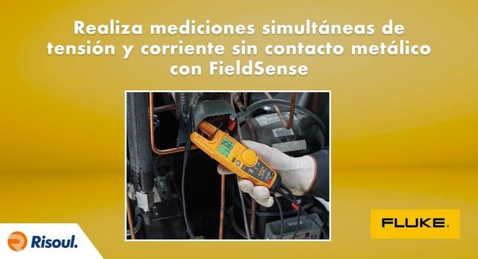 Realiza mediciones simultáneas de tensión y corriente sin contacto metálico con FieldSense de Fluke