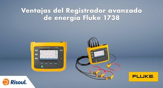 Ventajas del Registrador avanzado de energía Fluke 1738