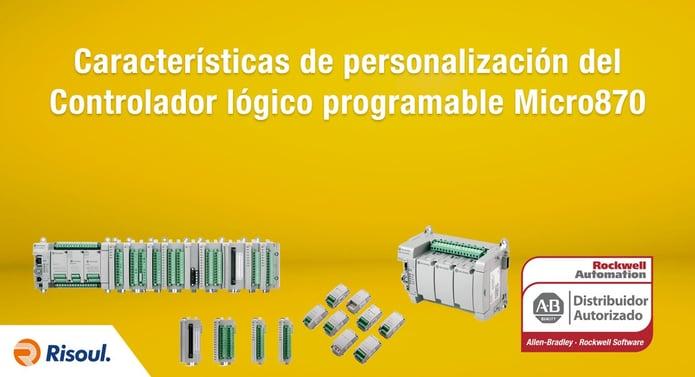 Características de personalización del Controlador lógico programable Micro870 ™ de Rockwell