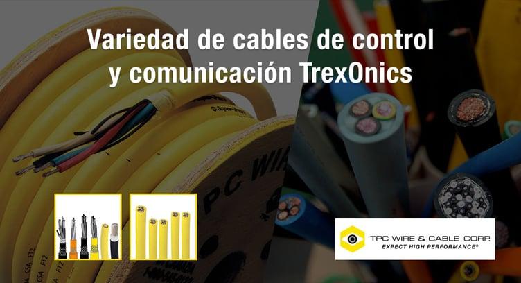 cables de control y comunicación TrexOnics de TPC Wire