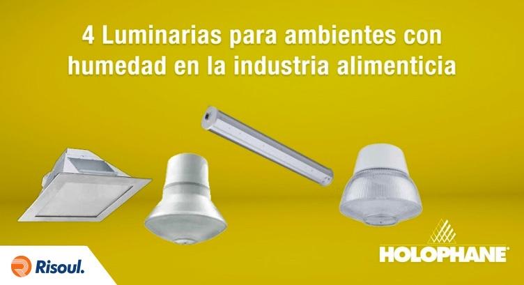 4 Luminarias Holophane para ambientes con humedad en la industria alimenticia.jpg
