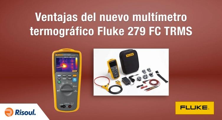 Conoce las ventajas del nuevo Multímetro termográfico Fluke 279 FC TRMS.jpg