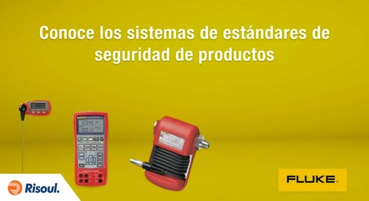Conoce los sistemas de estandares de seguridad de productos con Fluke.jpg