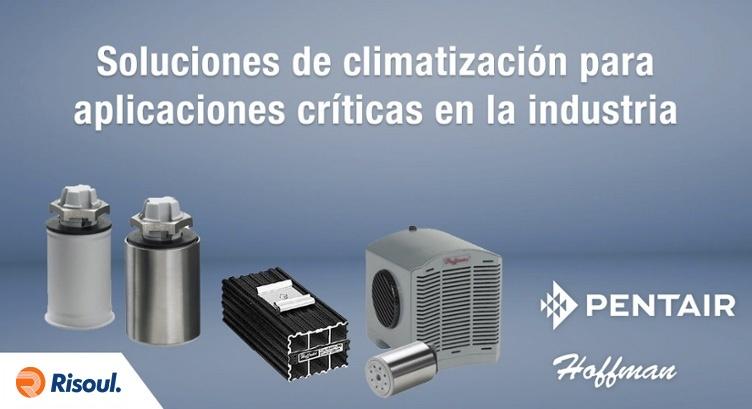 Soluciones de climatizacion Hoffman para aplicaciones criticas en la industria.jpg