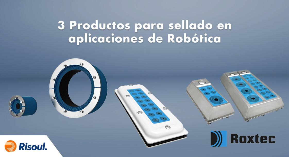 3 Productos Roxtec para sellado en aplicaciones de Robótica