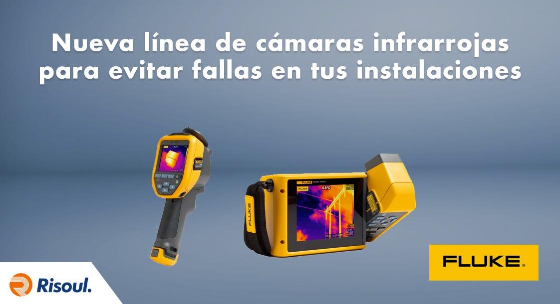 Nueva línea de cámaras infrarrojas de Fluke para evitar fallas en tus instalaciones