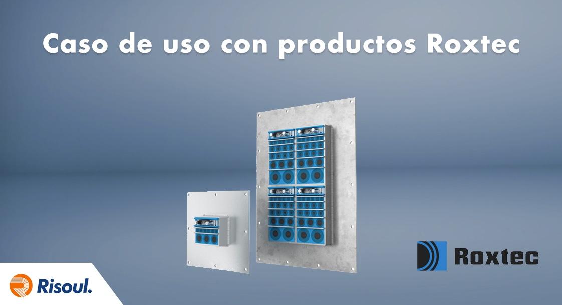 Caso de uso con productos Roxtec
