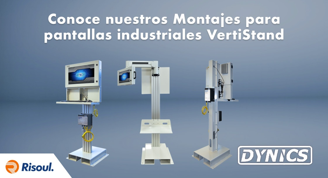 Conoce nuestros Montajes para pantallas industriales VertiStand Dynics