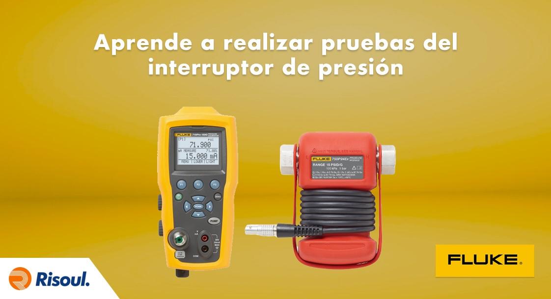 Aprende a realizar pruebas del interruptor de presión con Fluke
