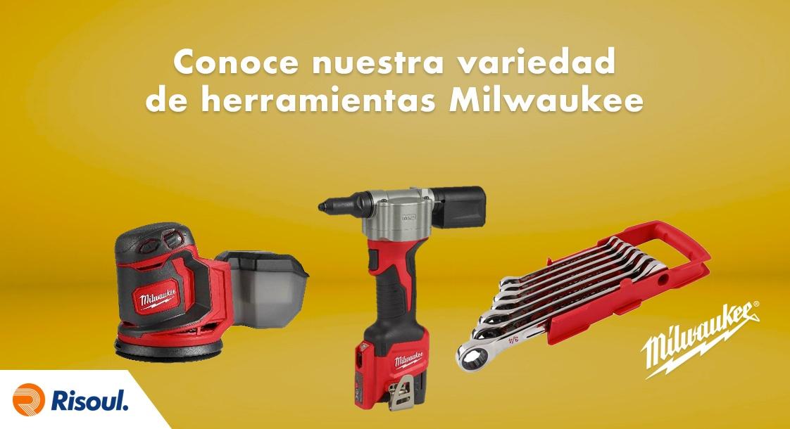 Conoce nuestra gran variedad de herramientas Milwaukee