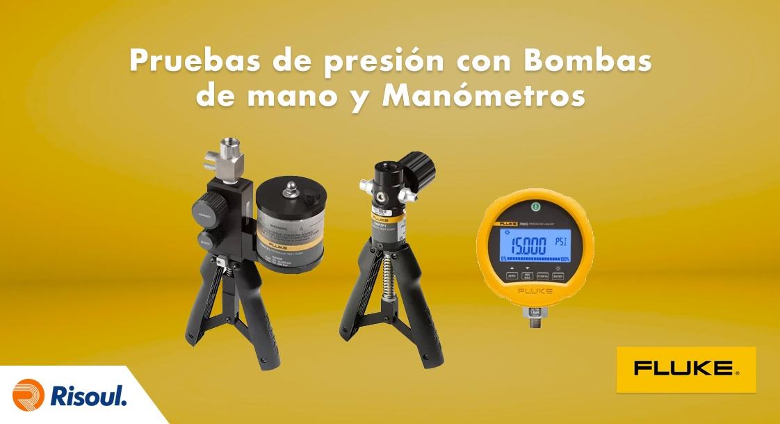 Pruebas de presión con Bombas de mano y Manómetros de prueba Fluke