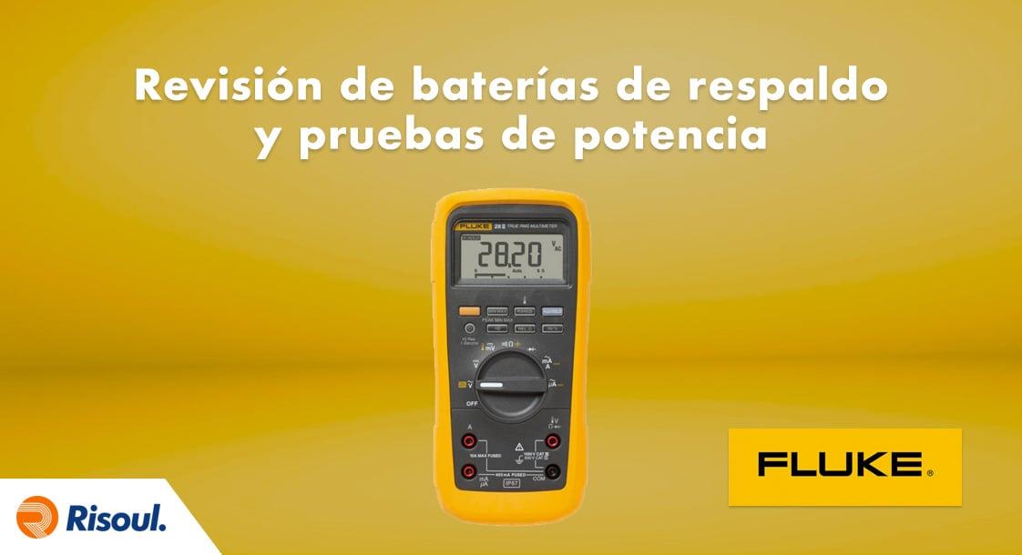 Revisión de baterías de respaldo y pruebas de potencia con Fluke
