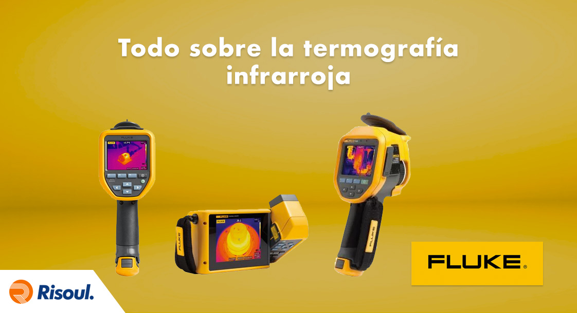 Todo sobre la termografía infrarroja con Fluke