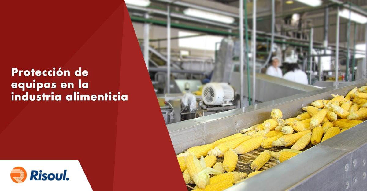 Riesgos y protección para equipos en la industria alimenticia