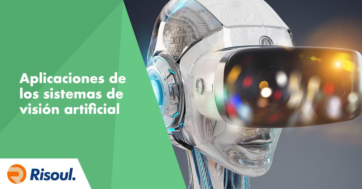 Aplicaciones de los sistemas de visión artificial en la industria