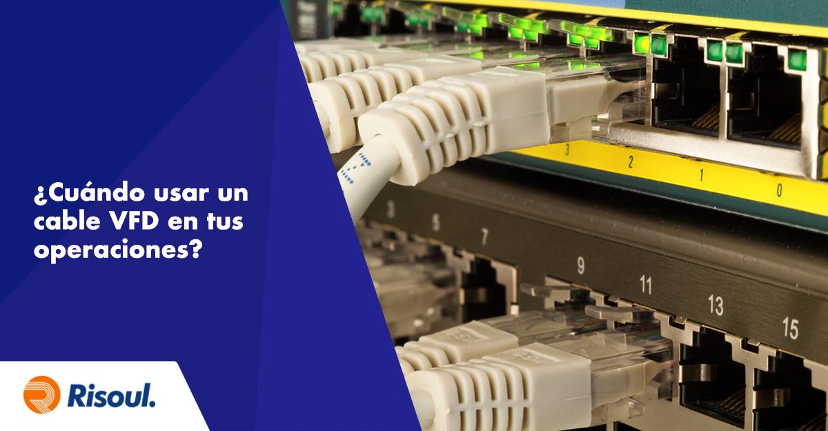 ¿Cuándo usar un cable VFD en tus operaciones?