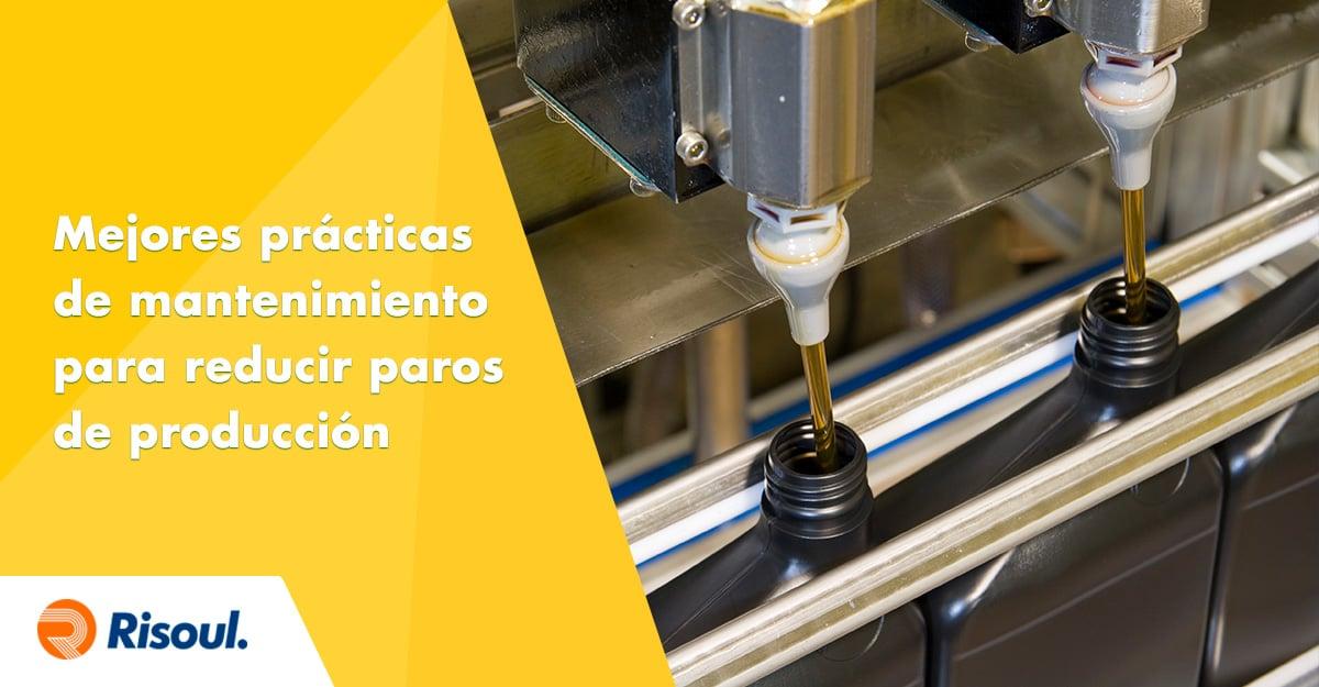Mejores prácticas de mantenimiento para reducir los paros de producción