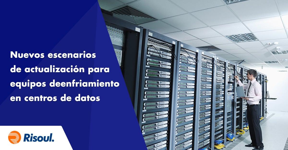 Nuevos escenarios de actualización para equipos de enfriamiento en centros de datos