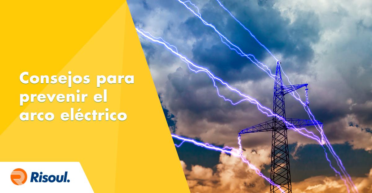 art-599Consejos para prevenir el arco eléctrico en tus instalaciones