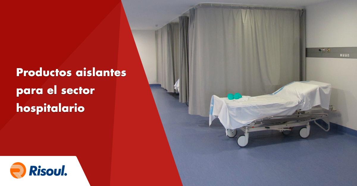Productos aislantes UNEX para el sector hospitalario