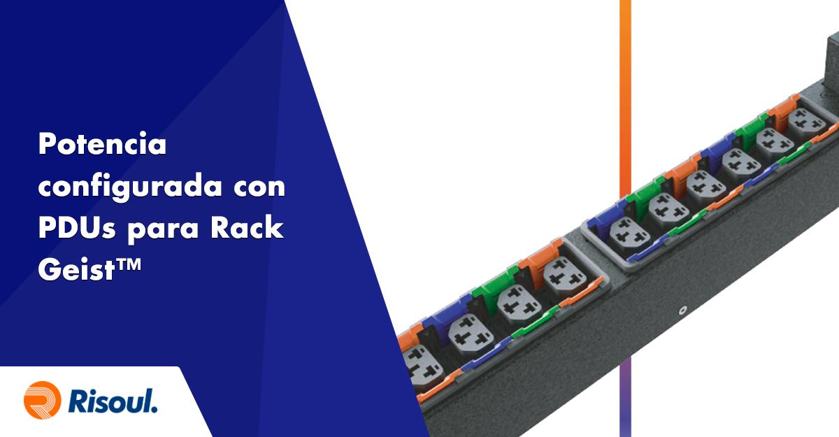 Potencia configurada con PDUs para Rack Vertiv™ Geist™