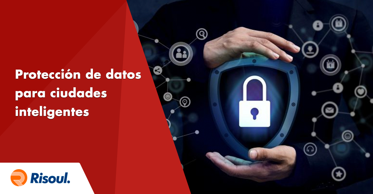Protección de Datos para Ciudades Inteligentes