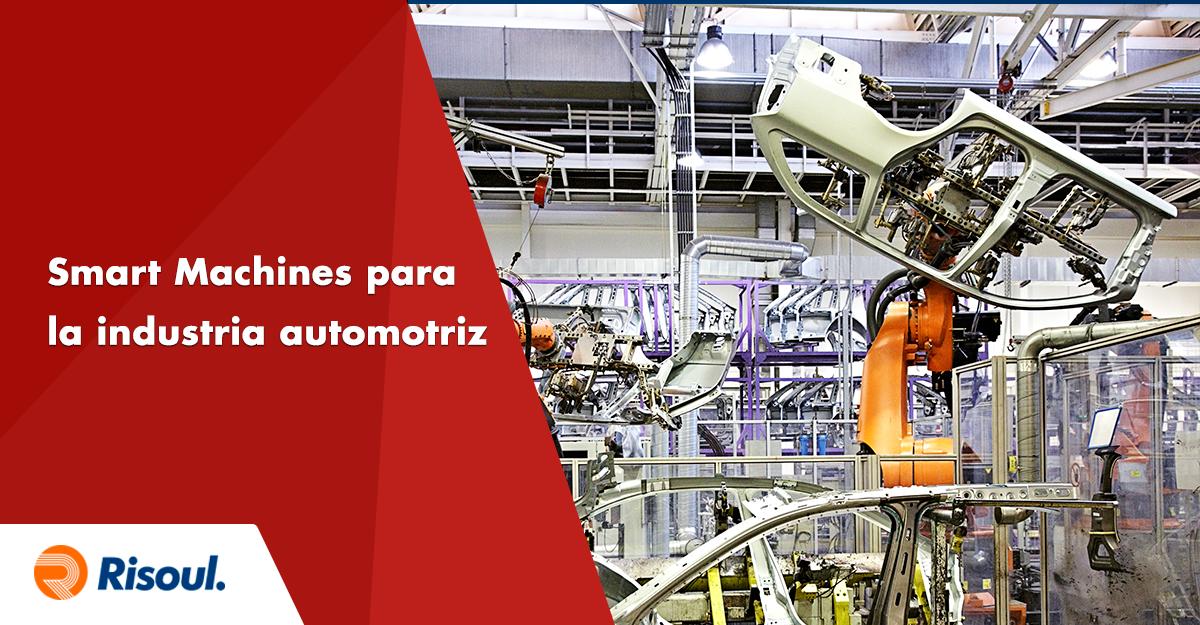 Smart Machines para la industria automotriz
