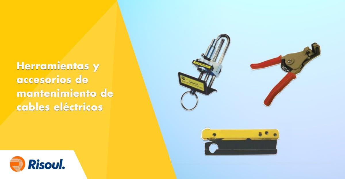 Herramientas y accesorios de mantenimiento de cables eléctricos