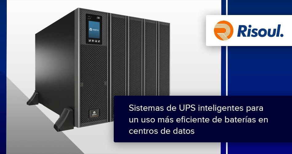 Sistemas de UPS inteligentes para un uso más eficiente de baterías en centros de datos