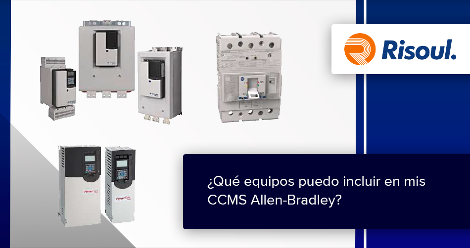 ¿Qué equipos puedo incluir en mis CCMS Allen-Bradley? (Infografía)