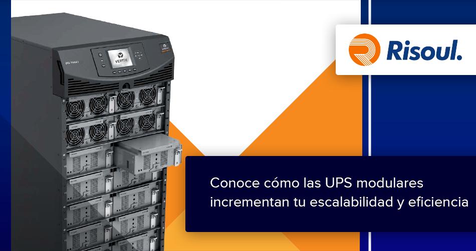 Conoce cómo las UPS modulares incrementan tu escalabilidad y eficiencia