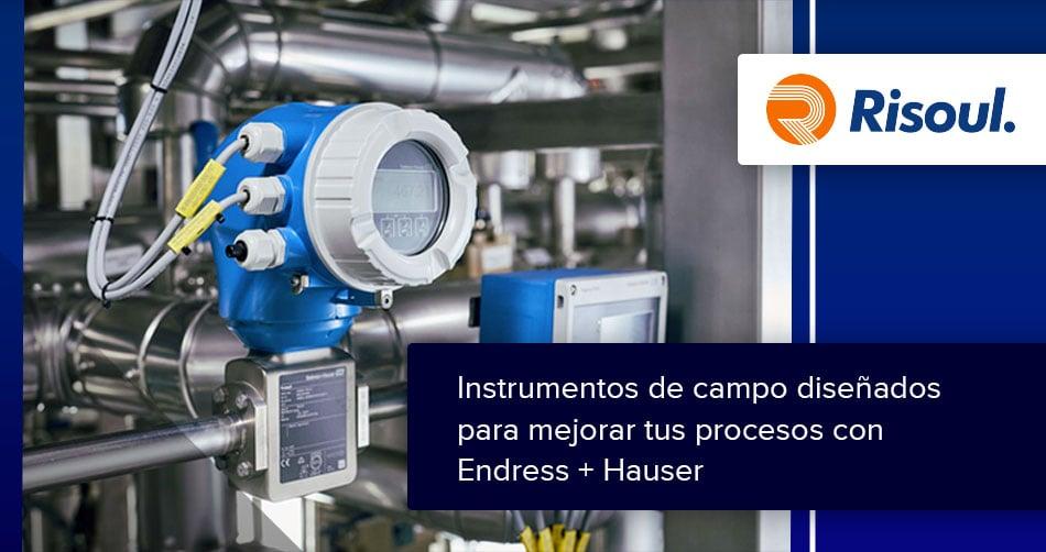 Instrumentos de campo diseñados para mejorar tus procesos con Endress + Hauser