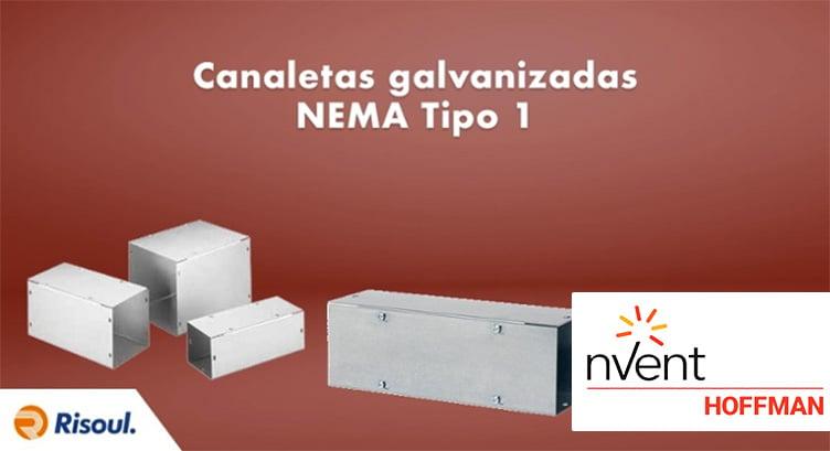 Canaletas Hoffman Galvanizadas NEMA Tipo 1