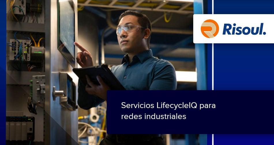 Servicios LifecycleIQ para redes industriales